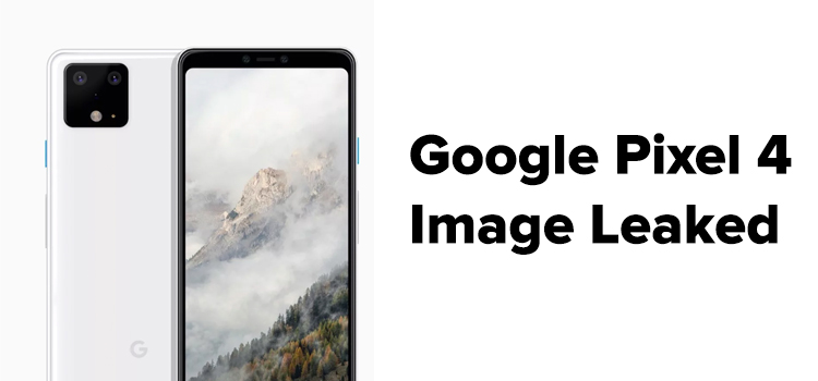 Pixel 4 Images Leaked 3 Color and 3 Front Cameras
