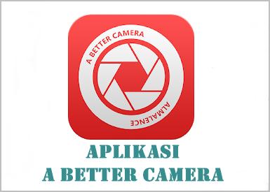4 Aplikasi Kamera Android Ini Populer Manis Dan Banyak Fitur