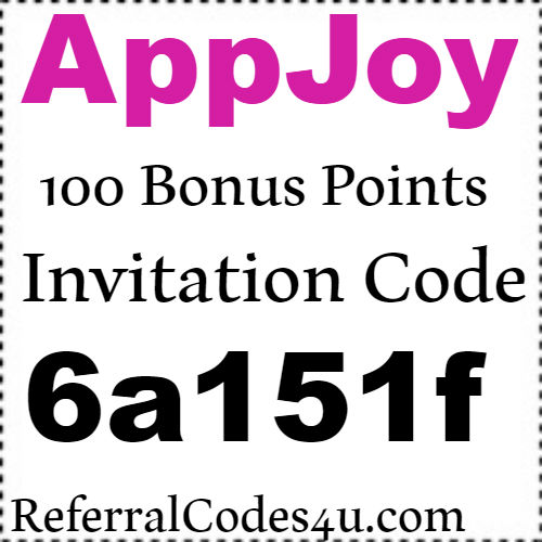 AppJoy Referral Code, Invitation Code and Reviews 2018-2019