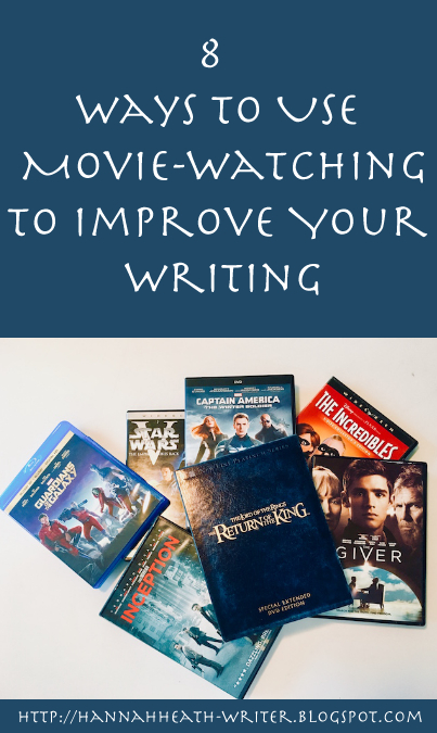 8 Ways To Use Movie Watching To Improve Your Writing