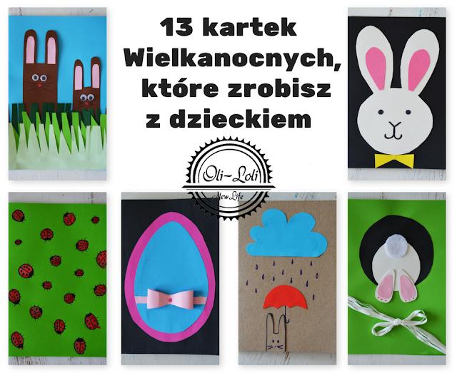 13 kartek Wielkanocnych, które zrobisz z dzieckiem