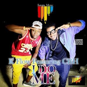 Download Mp3 | K Flow ft CBH - I do Me