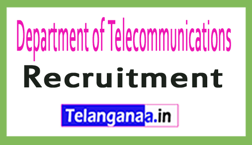 Department of Telecommunications DOT Recruitment