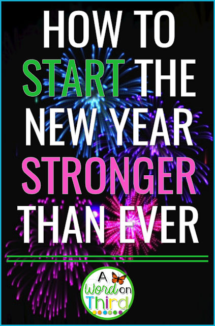 4 Tips for Teachers to Start the New Year with a Bang - by A Word On Third