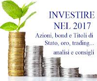 consigli d'investimento 2017
