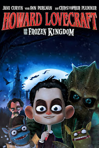 Howard Lovecraft & the Frozen Kingdom Poster