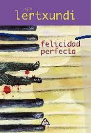 ZORION PERFECTOA/FELICIDAD PERFECTA