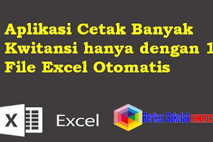 Aplikasi Cetak Banyak Kwitansi hanya dengan 1 File Excel Otomatis