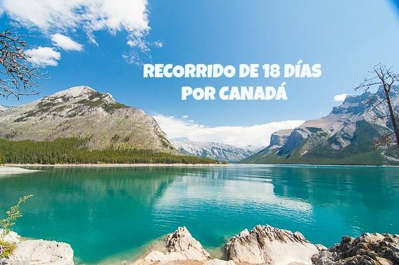 Recorrido de 18 días por Canada