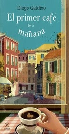http://lecturasmaite.blogspot.com.es/2013/05/el-primer-cafe-de-la-manana-de-diego.html