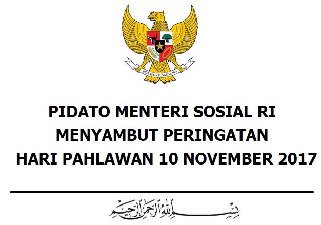 Download Naskah Pidato Sambutan Menteri Sosial RI pada Peringatan Hari Pahlawan 10 November 2017