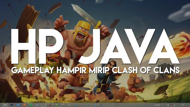 Game Mirip Clash of Clans Untuk Ponsel Java