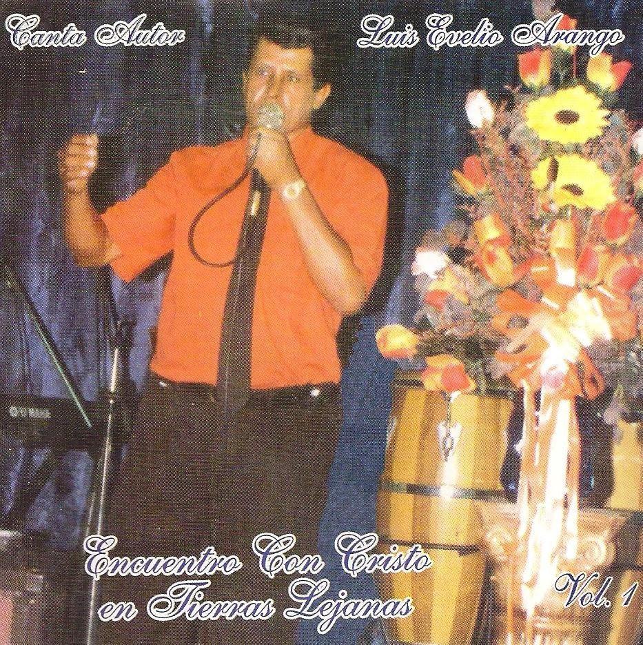Luis Evelio Arango-Vol 1-Encuentro Con Cristo En Tierras Lejanas-