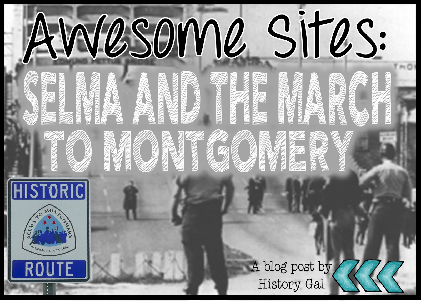 Selma and the March to Montgomery by History Gal