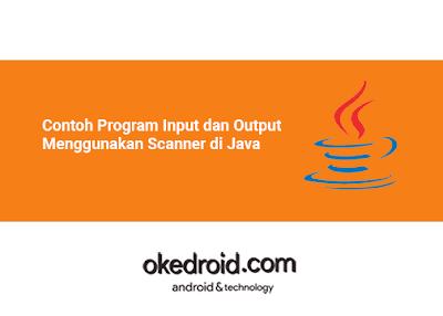 Contoh Program Input dan Output Data Nilai Menggunakan Scanner di Java