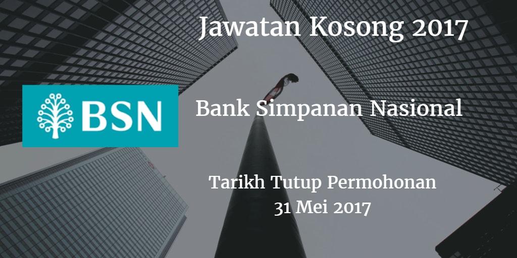 Jawatan Kosong BSN  31 Mei 2017