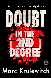 Doubt in the 2nd Degree: A Jules Landau Mystery by Marc Krulewitch