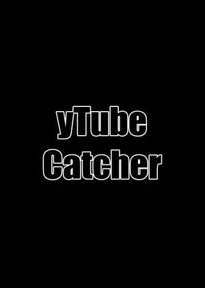 yTube Catcher