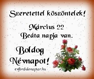 Március 22 - Beáta névnap