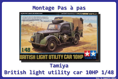 Montage British Light Utility Car 10HP Tamiya 1/48.