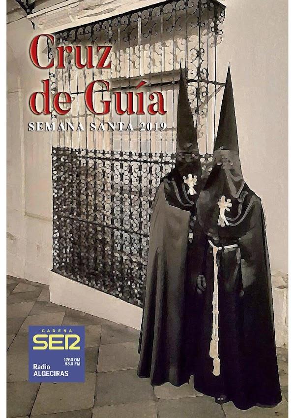 Horarios e Itinerarios Semana Santa Algeciras, Tarifa, La Linea, Los Barrios, Guadiaro, Castelar y San Roque (Cádiz) 2019:  Programa de Mano de Guía