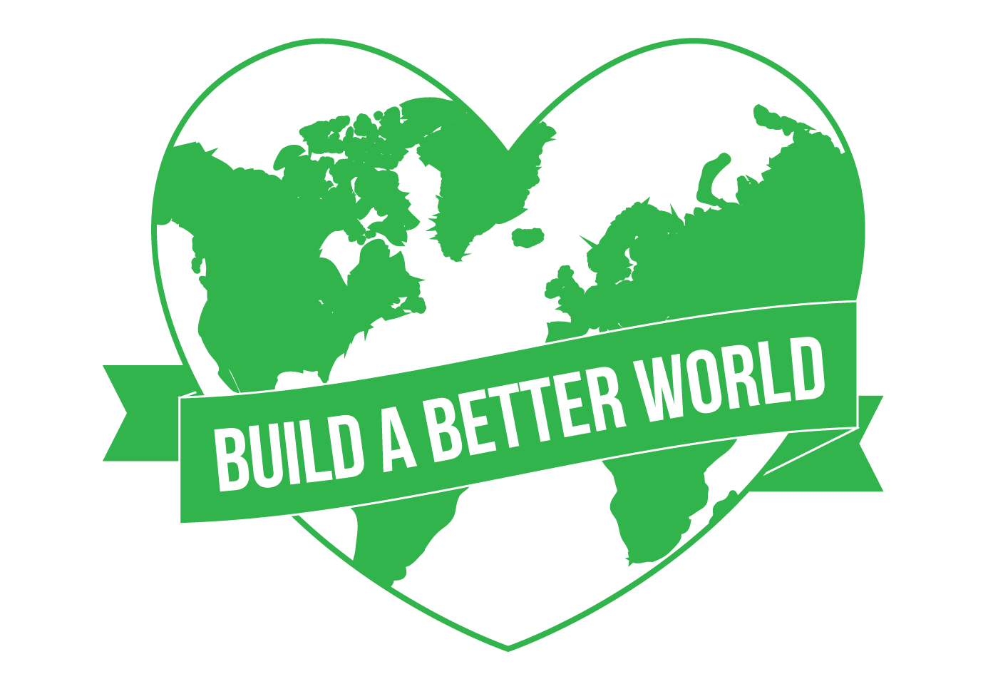 Image result for build a better world