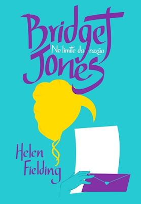 BRIDGET JONES - NO LIMITE DA RAZÃO (Helen Fielding)