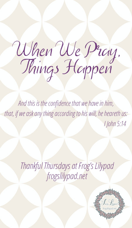 When We Pray, Things Happen