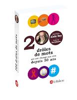 http://leslecturesdeladiablotine.blogspot.fr/2017/08/200-droles-de-mots-qui-ont-change-nos.html