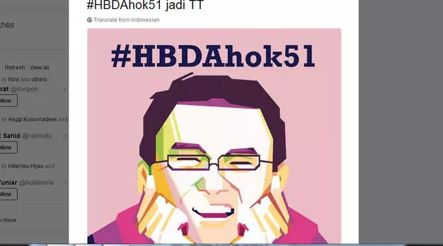 29 Juni 2017 #HBDAhok51 Jadi Trending Topic