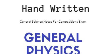 Hand Written General Science Notes By Nitin Grewal ~ Oyo247