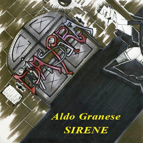 Sirene, Aldo Granese
