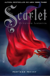 Scarlet , As Crônicas Lunares #2 de Marissa Meyer