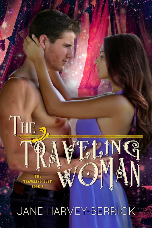 Cover Reveal: The Traveling Woman (The Traveling Duet #2) by Jane Harvey-Berrick
