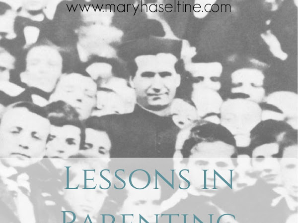 Lessons  in Parenting from Saint John Bosco