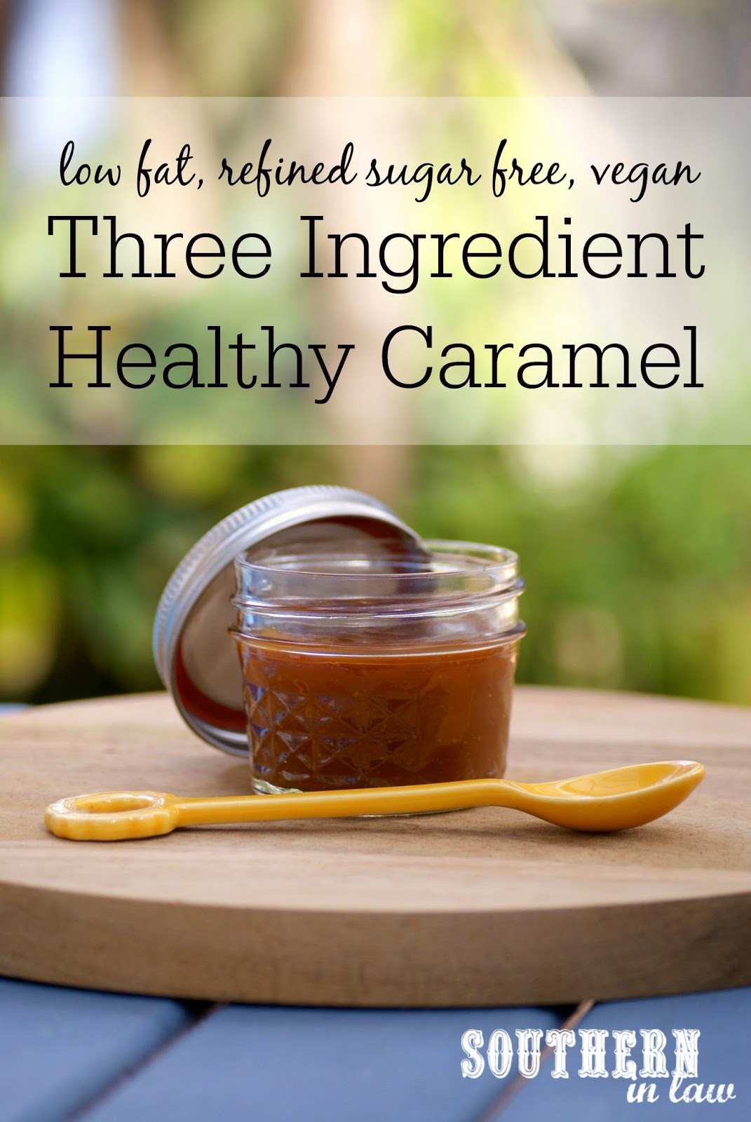 Three Ingredient Healthy Caramel Sauce - Low fat, gluten free, clean eating friendly, refined sugar free, vegan, dairy free and guilt free!