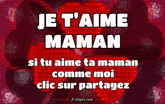 I love you mom images poems quotes and sayings in French
