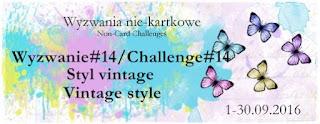 http://niekartkowo.blogspot.com/2016/09/wyzwanie14-styl-vintagechallenge14vinta.html