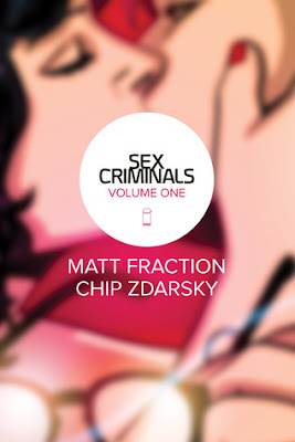 Sex Criminals, Vol 1: One Weird Trick, Sex Criminals, Matt Fraction, Chip Zdarksky, Writer, Artist, Comic, Graphic-Novel, Book Review, InToriLex