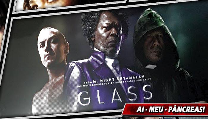 GLASS | Filme que unirá Corpo Fechado e Fragmentado, ganha seu primeiro cartaz
