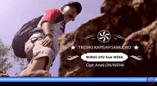Lirik Lagu Tresno Kapisah Samudro - Nimas Ayu Ft Weha