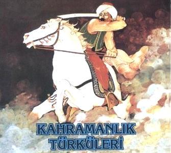 Kahramanlık Türküleri Listesi