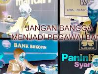 Jangan Bangga Jadi Pegawai Bank, Hukum Menjadi Pegawai Bank Dalam Pandangan Islam