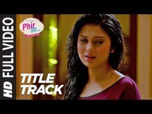 Phir Se Lyrics - Shreya Ghoshal Song