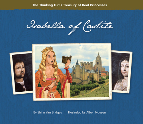 http://goosebottombooks.com/home/pages/OurBooksDetail/isabella-of-castile