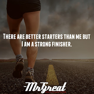 There are better starters than me but I am a strong finisher. - Usain Bolt