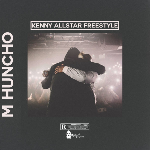 M Huncho - Kenny Allstar Freestyle - Single Cover