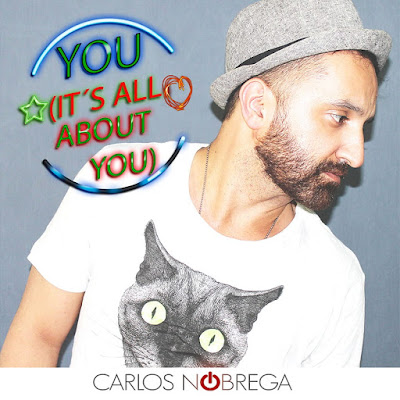 Carlos Nóbrega Unveils New Single 'You (It's all about you)'