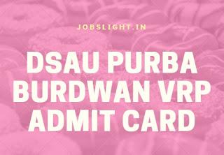 DSAU Purba Burdwan VRP Admit Card 2017