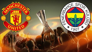 Manchester United Fenerbahçe maçi hangi kanalda? Saat Kaçta ?
